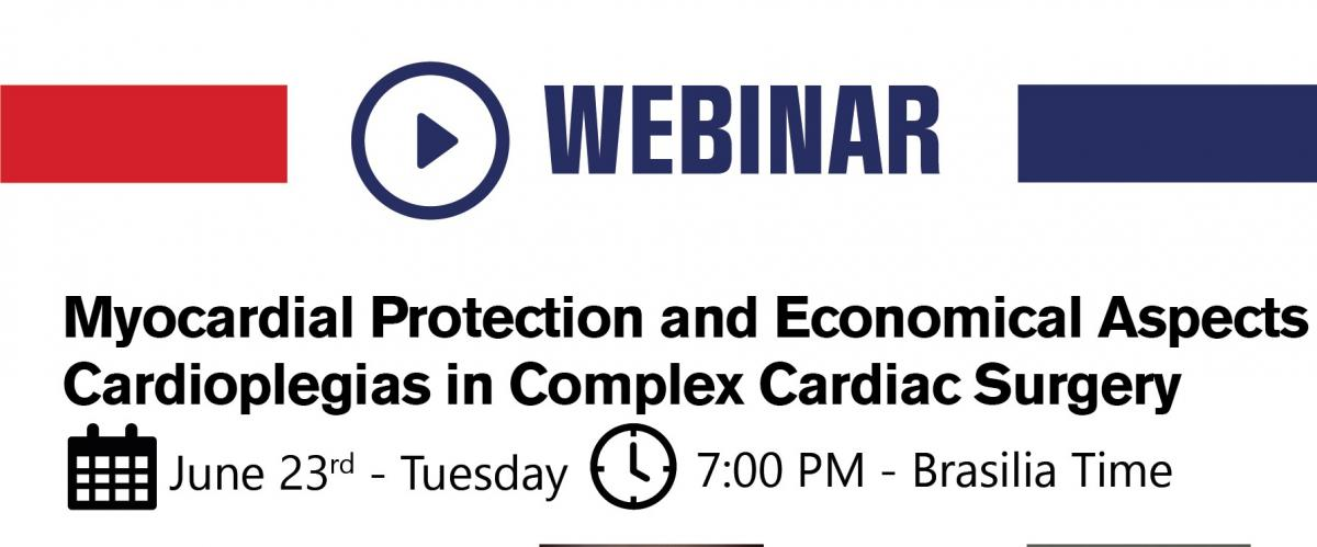 Webinar Myocardial Protection and Economical Aspects of Cardioplegias in Complex Cardiac Surgery